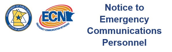 Notice to Emergency Communications Personnel